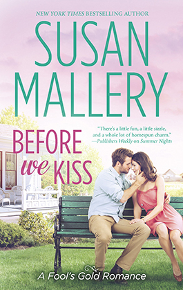 Before We Kiss, a romance novel by Susan Mallery