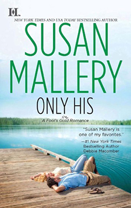 Only His, a romance novel by Susan Mallery
