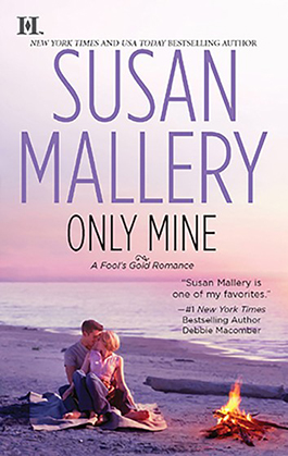 Only Mine, a romance novel by Susan Mallery
