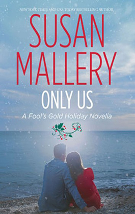Reviews for Only Us A Fools Gold Holiday Novella