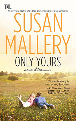 Reviews for Only Yours, Fool's Gold book 5