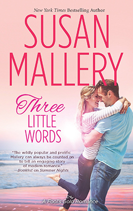 Reviews for Three Little Words, Fool's Gold book 13
