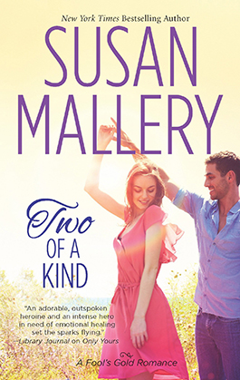 Two of a Kind, a romance novel by Susan Mallery