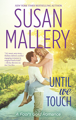 Until We Touch, a romance novel by Susan Mallery